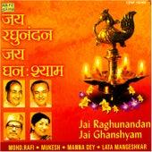 Jai Raghunandan Jai Ghanshyam by Various Artists