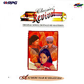 Aaj Mere Yaar Ki Shaadi (Revival -41) by Various Artists