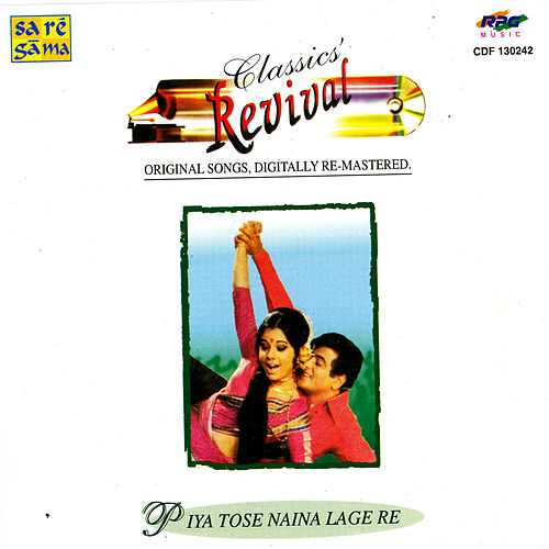 (Rev-44) Piya Tose Naina Lage Re by Various Artists