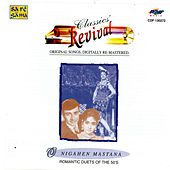 O Nigahen Mastana - Revival (56) - Romantic Duets by Various Artists