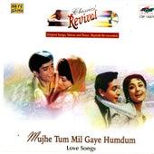 (Rev-58) Mujse Tum Mil Gaye Humdum by Various Artists
