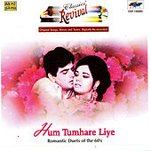 Hum Tumhare Liye (Revival)  Romantic Duets-60's by Various Artists