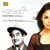 Kareeb - Kishore Unleashed by Various Artists