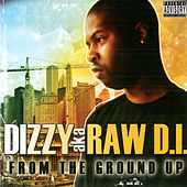 From The Ground Up by Dizzy