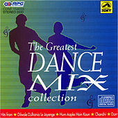 The Greatest Dance Mix Collection by Various Artists