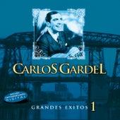 Grandes Éxitos Vol.1 by Carlos Gardel