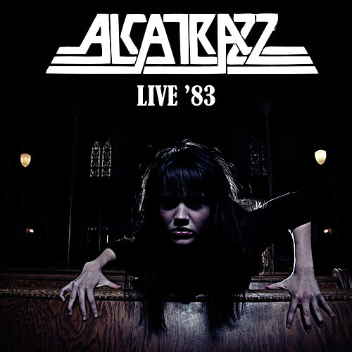 Live '83 by Alcatrazz