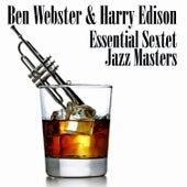 Essential Sextet Jazz Masters von Ben Webster