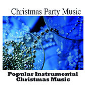 Christmas Party Music - Popular Instrumental Christmas Music by Music-Themes