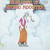In Hearing Of by Atomic Rooster