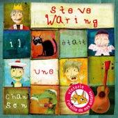 Il était une chanson by Steve Waring