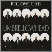 Bellowhead presents Umbrellowhead by Various Artists