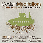 Modern Meditations to the Songs of the Beatles by Modern Meditations