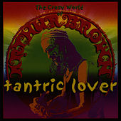 Tantric Lover by Crazy World Of Arthur Brown