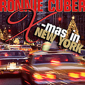 X-Mas in New York by Ronnie Cuber