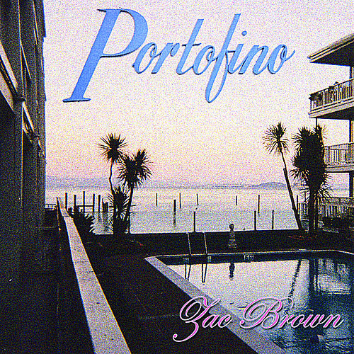 Portofino by Zac Brown