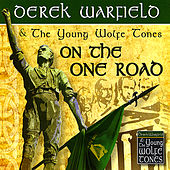 On the One Road by Derek Warfield