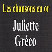 Les chansons en or by Juliette Greco