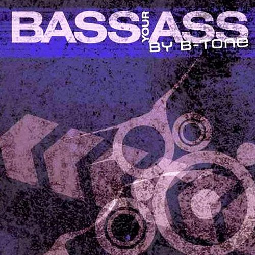 Bass Your Ass by Various Artists