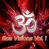 Goa Visions vol.1 by Various Artists