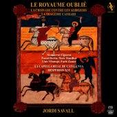 The Forgotten Kingdom by Jordi Savall