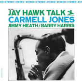 Jay Hawk Talk by Carmell Jones