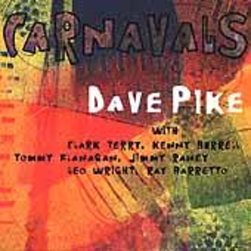 Carnavals by Dave Pike