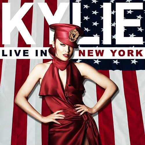 Kylie Live in New York by Kylie Minogue
