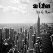 Trip & Music by Su*Li*Zhen*