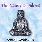 The Nature of Silence by Daniel Berthiaume
