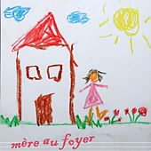 Mère au foyer by Chrysalide