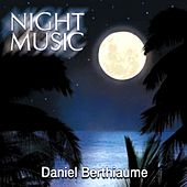 Night Music by Daniel Berthiaume