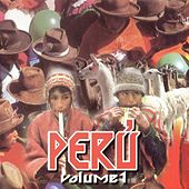 Peru, Vol. 1 by Various Artists