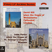 LP Archive Series - 1 Organ Music from Westminster Cathedral / St. George's Chapel, Windsor by David Hill