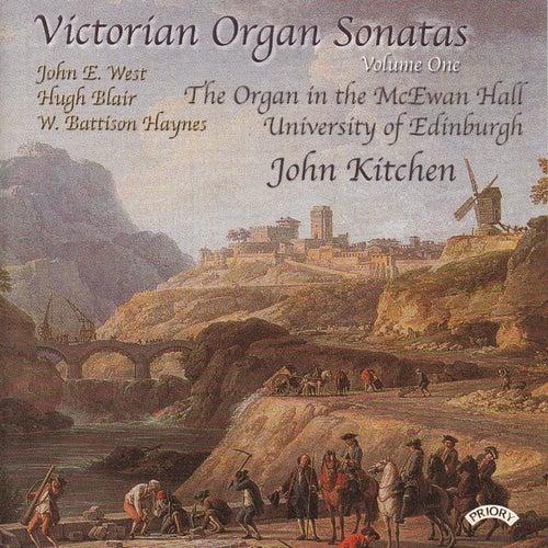 Victorian Organ Sonatas - Vol 1 - Organ of the McEwan Hall, University of Edinburgh by John Kitchen