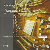 Complete Organ Works of Johann Krebs - Vol 6 - The Organ of St. Peter Mancroft, Norwich by John Kitchen
