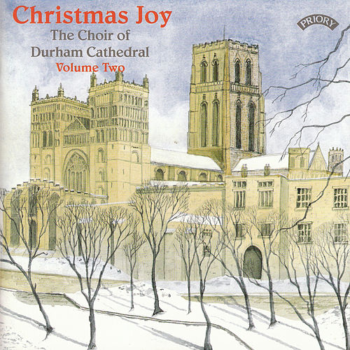 Christmas Joy - Vol 2 by The Choir of Durham Cathedral