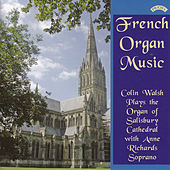 French Organ Music from Salisbury Cathedral by Colin Walsh