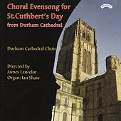 Choral Evensong for St. Cuthbert's Day by The Choir of Durham Cathedral