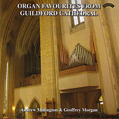 Organ Favourites from Guildford Cathedral by Various Artists