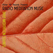 Deep Meditation Sounds – Healing Relaxation Music with Nature Sounds for Meditation,Deep Sleep and Yoga by Radio Meditation Music