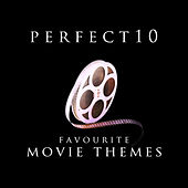 Perfect 10 - Favourite Movie Themes by Various Artists