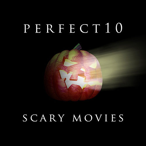Perfect 10 - Scary Movies by Various Artists