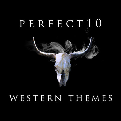 Perfect 10 - Western Themes by Various Artists