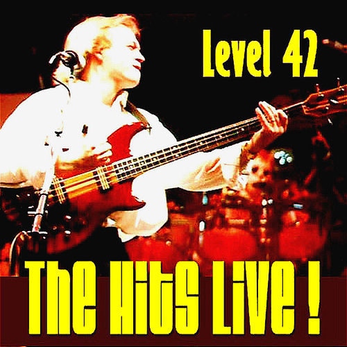 The Hits Live! by Level 42