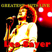 Greatest Hits Live! by Leo Sayer