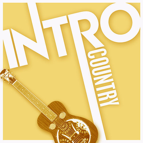 Intro: Country by Various Artists
