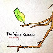 With Trembling... by The Walla Recovery