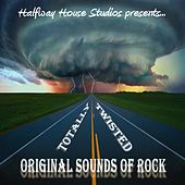 Original Sounds of Rock: Totally Twisted by Various Artists