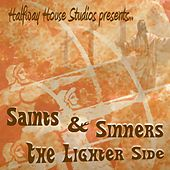 Saints and Sinners: The Lighter Side by Various Artists